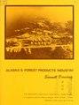 Alaska's forest products industry sawmill directory (IA alaskasforestpro1039unit).pdf