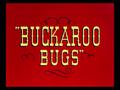 Buckaroo Bugs title card.png