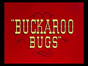 Buckaroo Bugs - Title Card