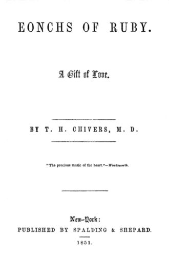 1851 in poetry - Title page of Thomas Holley Chivers' Eonchs of Ruby