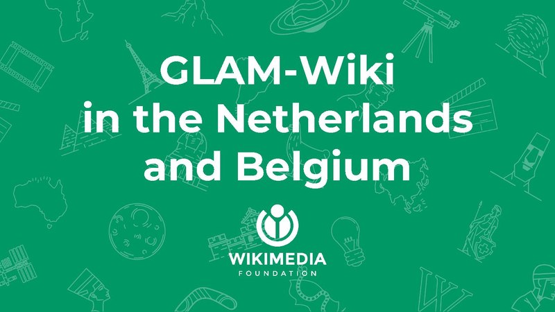 File:GLAM projects in the Netherlands and Belgium - GLAM Forum Yerevan 10 May 2018.pdf