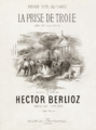 Hector Berlioz, La Prise de Troie score cover - Restoration.png