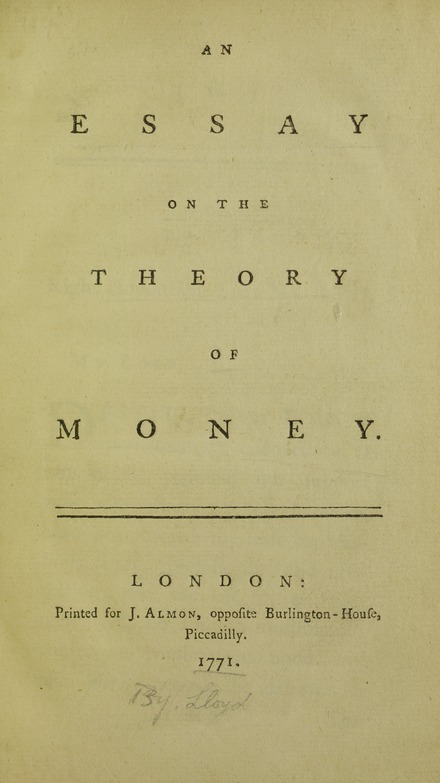 Essay on the theory of money, 1771