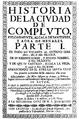 Miguel de Portilla y Esquivel (1725) Historia de la ciudad de Compluto I.png