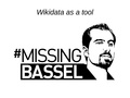 MissingBassel - Wikidata as a tool.pdf