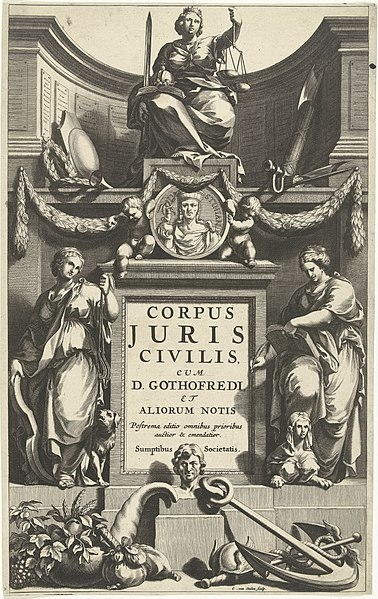 File:Rechtvaardigheid troont boven portret van Justinianus op sokkel met titel geflankeerd door Matigheid en Voorzichtigheid Titelpagina voor Corpus juris civilis, Amsterdam 1663 Corpus juris civilis (titel op object), RP-P-1886-A-10397.jpg
