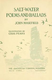 Salt-water poems and ballads by Masefield, John, 1878-1967 Published 1916.djvu