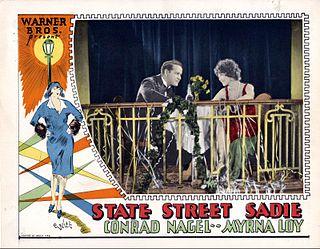 <i>State Street Sadie</i> 1928 film by Archie Mayo
