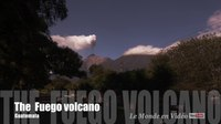 File:The Fuego volcano erupts in Guatemala in Ultra 4K.webm