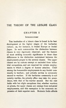 """the theory of the leisure class Like most great american think pieces, from the federalist papers to """"the end of  history,"""" """"the theory of the leisure class"""" was less the."""