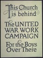 """This Church is behind. The United War Work Campaign For The Boys Over There."" - NARA - 512696.tif"