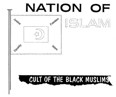 Nation of Islam: Cult of the Black Muslims