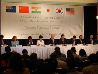Asia-Pacific Partnership on Clean Development and Climate - Inaugural Ministerial Meeting in Sydney, January 2006.