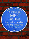 ARTHUR MEE 1875-1943 Journalist author and topographer lived here.jpg