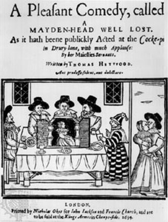 Thomas Heywood - Title page from A Pleasant Comedy, Called a Maidenhead Well Lost, 1634