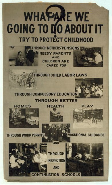 Activism poster to prevent Child Labor, United States early 20th century