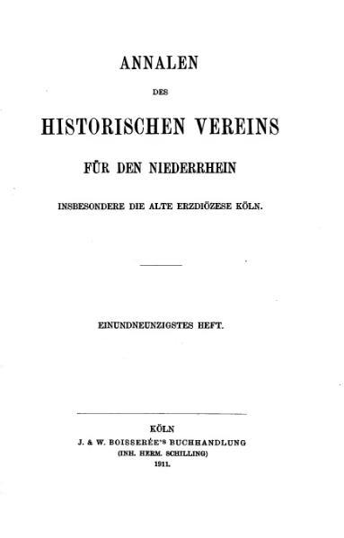 File:Annalen des Historischen Vereins für den Niederrhein 91 (1911).djvu