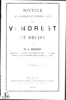 Benoist - Notice historique et statistique sur Vendrest et Dhuisy.pdf