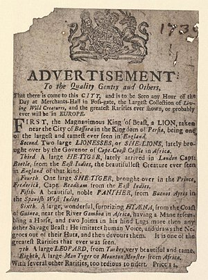 "Feliformia - A 1739 advert by Charles Benjamin Incledon featuring feliforms: the Mesopotamian lion from the vicinity of Bassorah, Cape lion, tiger from the East Indies, panther from Buenos Aires, Hyaena hyaena from West Africa, and leopard from Turkey, besides a ""Man tyger"" from Africa."
