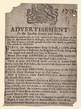 "A 1739 advertisement by Charles Benjamin Incledon featuring feliforms: the Mesopotamian lion from the vicinity of Bassorah, Cape lion, tiger from the East Indies, panther from Buenos Aires, Hyaena hyaena from West Africa, and leopard from Turkey, besides a ""Man tyger"" from Africa. The advertisement mentions that the 'hyaena' can mimic a human voice to lure humans. Bodleian Libraries, Handbill of Merchant's Hall, 1739, announcing A lion, lionesses, tigers, etc..jpg"