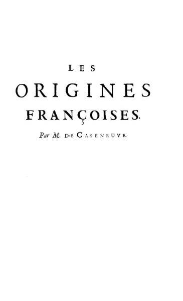 File:Caseneuve - Origines françoises, 1694.djvu