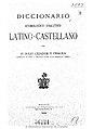 Diccionario etimológico-analítico latino-castellano 1926 Cejador.jpg