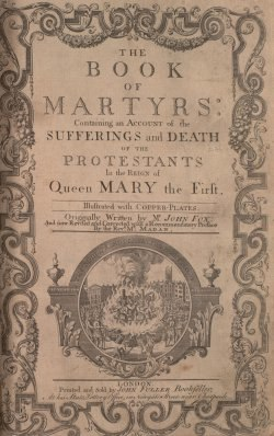 Foxe's Book of Martyrs - Frontispiece (1761)