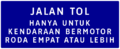 Indonesia Road Sign Toll Road Entrance.png
