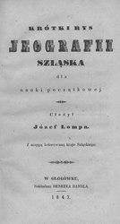 Józef Lompa: Krótki rys jeografii Szląska dla nauki początkowej