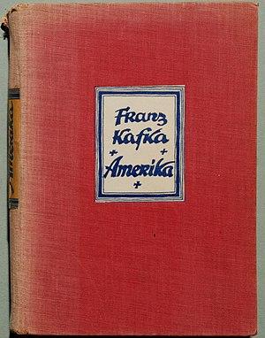 Kafka, Franz: Amerika. Roman. München: K. Wolf...