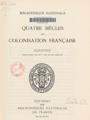 Quatre siècles de colonisation française (Page titre), EC1931.png