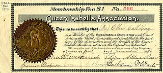 Queen Isabella Association Association formed to raise funds to provide a statue of Queen Isabella of Spain on the site of the grounds of the the 1893 Worlds Columbian Exposition in Chicago, Illinois