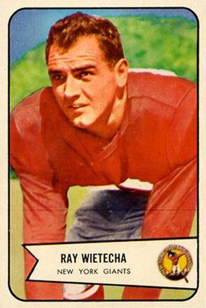 Ray Wietecha - Wietecha on a 1954 Bowman football card