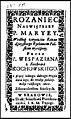Rozaniec Naswietszey P. Maryey wedlug zwyczaiu kaznodzieyskiego rythmem polskim wyrazony 1668 (80032168).jpg