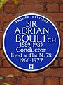 SIR ADRIAN BOULT C.H. 1889-1983 Conductor lived at flat No.78 1966-1977.jpg