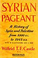 Syrian Pageant The history of Syria and Palestine, 1000 B.C. to A.D. 1945.jpg