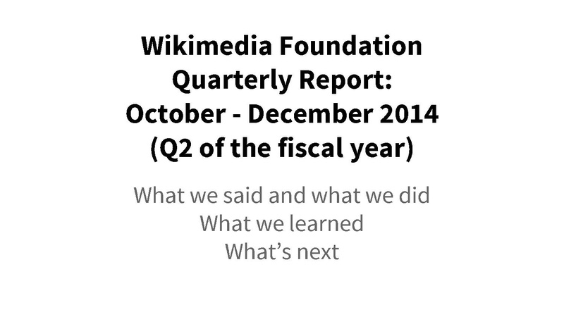 File:Wikimedia Foundation Quarterly Report, FY 2014-15 Q2 (October-December).pdf