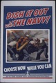 """Dish it Out with the Navy-Choose Now While You Can"" - NARA - 513501.tif"