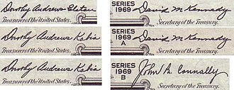 Dorothy Andrews Elston Kabis - Signatures from year 1969 U.S. Federal Reserve notes. Kabis's signatures are at left.