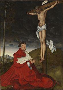 Albrecht von Brandenburg unter dem Kreuz (Lucas Cranach der Ältere, 1520/25; Alte Pinakothek München) (Quelle: Wikimedia)