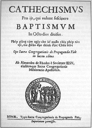 Alexandre de Rhodes - Latin-Vietnamese catechism, written by Alexandre de Rhodes.