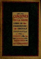 Vicente Huidobro: Canciones en la noche