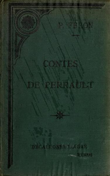 File:Charles Perrault - Les Contes de Perrault, edition Feron, Casterman, 1902.djvu