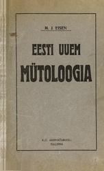 Matthias Johann Eisen: Eesti uuem mütoloogia