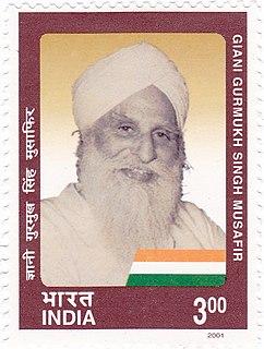 Giani Gurmukh Singh Musafir Indian politician