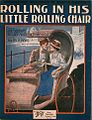 I'm Rolling in his little rolling chair 1917.jpg