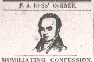 "William Gannaway Brownlow - Heading for ""F.A. Ross' Corner,"" a series  in Brownlow's Jonesborough Whig that attacked Presbyterian minister Frederick Augustus Ross."
