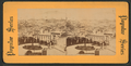 Looking east, San Francisco, Cal, from Robert N. Dennis collection of stereoscopic views.png