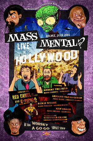 Mass Mental - Image: Mass Mental Live Whisky A Go Go August 26th 2014 by The Universe is Not Enough