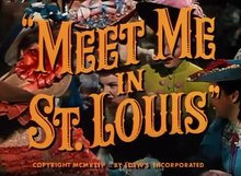 File:Meet Me in St. Louis (1944) - trailer.webm